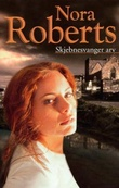 """""""Skjebnesvanger arv"""" av Nora Roberts"""