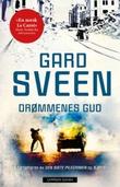 """""""Drømmenes gud"""" av Gard Sveen"""