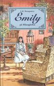 """""""Emily på månegården ; Emily reiser bust ; Emily på egne leier"""" av Lucy Maud Montgomery"""