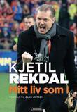 """""""Mitt liv som I"""" av Kjetil Rekdal"""