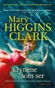 """""""Øynene som ser"""" av Mary Higgins Clark"""