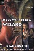 """""""So You Want to Be a Wizard (Digest) Young Wizards, Book One"""" av Diane Duane"""
