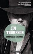 """""""Innbyggertall: 1280"""" av Jim Thompson"""