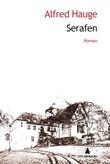 """""""Serafen - roman"""" av Alfred Hauge"""