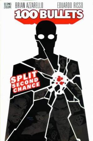 """100 Bullets - Split Second Chance"" av Brian Azzarello"
