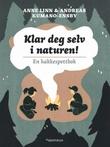 """""""Klar deg selv i naturen! - en hakkespettbok"""" av Anne Linn Kumano-Ensby"""