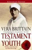 """Testament of Youth - An Autobiographical Study of the Years 1900-1925 (Virago classic non-fiction)"" av Vera Brittain"