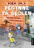 """""""Boka om å begynne på skolen"""" av Helena Bross"""