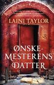 """""""Ønskemesterens datter"""" av Laini Taylor"""