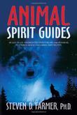 """Animal Spirit Guides - An Easy-To-Use Handbook For Identifying And Understanding Your Power Animals And Animal Spirit Helpers"" av Steven Farmer PhD"