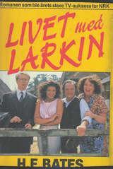 """""""Livet med Larkin"""" av H.E. Bates"""