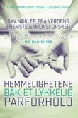 """""""Hemmelighetene bak et lykkelig parforhold syv nøkler fra verdens fremste samlivsforsker"""" av Gottman. John"""