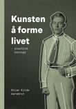 """""""Kunsten å forme livet plastisk teologi"""" av Stian B. Kilde Aarebrot"""