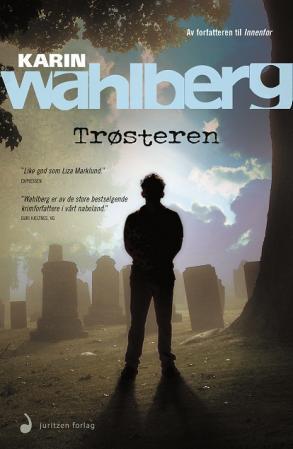 """""""Trøsteren - kriminalroman"""" av Karin Wahlberg"""
