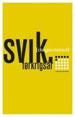"""""""Svik - førkrigsår"""" av Dag Solstad"""