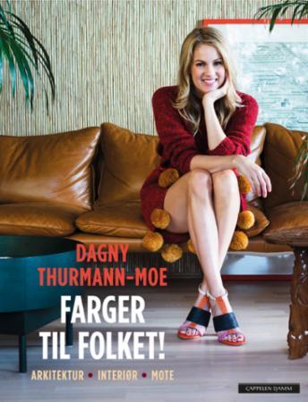 """""""Farger til folket!"""" av Dagny Thurmann-Moe"""