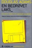 """""""En bedrøvet laks - en siste haiketur gjennom galaksen"""" av Douglas Adams"""