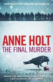 """The final murder"" av Anne Holt"