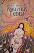 """""""Hjerter i chili"""" av Laura Esquivel"""