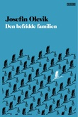 """""""Den befridde familien"""" av Josefin Olevik"""