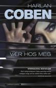 """""""Vær hos meg"""" av Harlan Coben"""