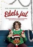 """""""Edels jul - en inspirasjonsbok for en ikke så dritkjedelig, men varm og meningsfylt høytid"""" av Edel Hammersmark Gjervan"""