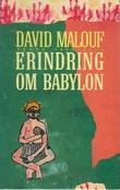 """""""Erindring om Babylon"""" av David Malouf"""