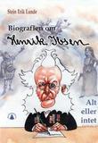 """""""Henrik Ibsen ; Edvard Munch : livets dans - alt eller intet"""" av Stein Erik Lunde"""