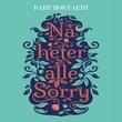 """""""Nå heter alle Sorry"""" av Bart Moeyaert"""
