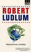 """Mataresernes vendetta"" av Robert Ludlum"
