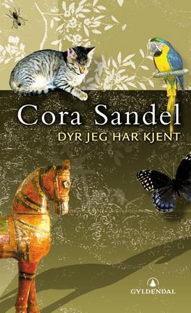 """""""Dyr jeg har kjent - historier for ung og gammel"""" av Cora Sandel"""
