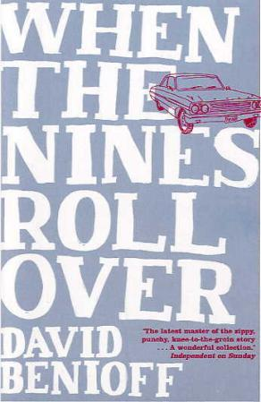 """When the nines roll over - and other stories"" av David Benioff"