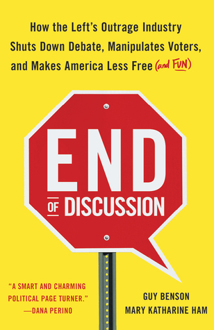 """""""End of Discussion - Outrage Industry Shuts Down Debate..."""" av Mary Katharine Ham"""