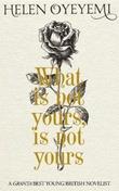 """""""What is not yours is not yours"""" av Helen Oyeyemi"""