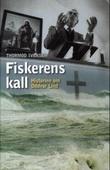"""""""Fiskerens kall historien om Oddvar Lind"""" av Thormod Iversen"""