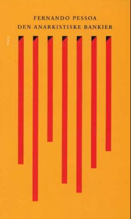 """""""Den anarkistiske bankier"""" av Fernando Pessoa"""