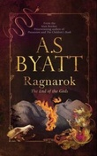 """""""Ragnarok - the end of the gods"""" av A.S. Byatt"""
