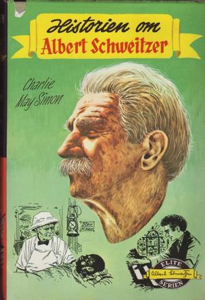 """Historien om Albert Schweitzer"" av Charlie May Simon"