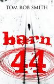 """Barn 44"" av Tom Rob Smith"