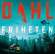 """""""Friheten"""" av Arne Dahl"""