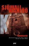 """""""Terroristene - roman om en forbrytelse"""" av Maj Sjöwall"""