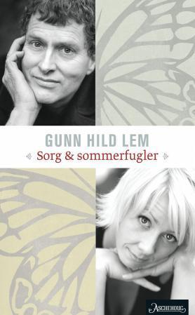 """""""Sorg og sommerfugler"""" av Gunn Hild Lem"""