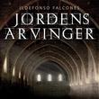 """""""Jordens arvinger - Del 4"""" av Ildefonso Falcones"""