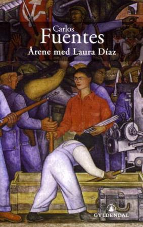 """""""Årene med Laura Díaz"""" av Carlos Fuentes"""