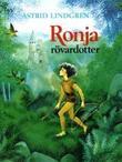 """Ronja rövardotter"" av Astrid Lindgren"
