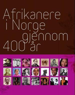 """""""Afrikanere i Norge gjennom 400 år"""" av Yacoub Cissé"""