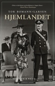 """Hjemlandet - Haakon & Maud VII"" av Tor Bomann-Larsen"