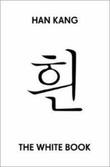 """""""The white book"""" av Kang Han"""