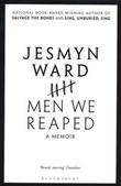 """Men We Reaped - A Memoir"" av Jesmyn Ward"