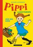 """""""Pippi Langstrømpe går om bord"""" av Astrid Lindgren"""